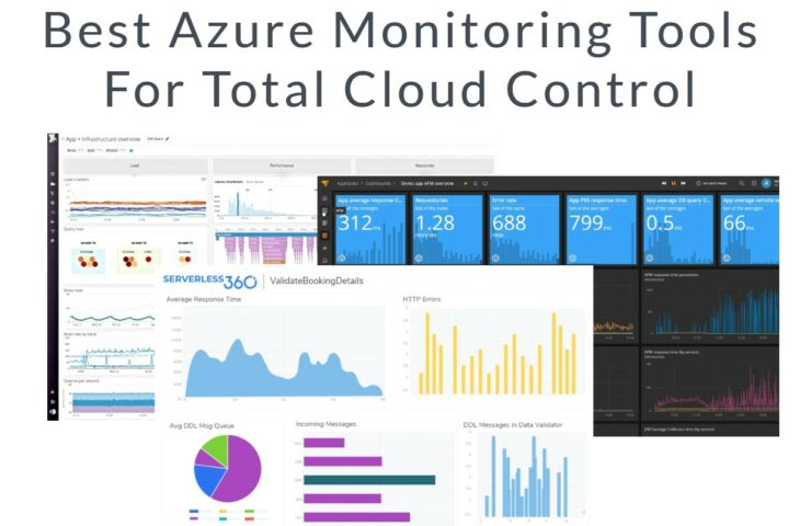 Best Azure Monitoring Tools For Total Cloud Control