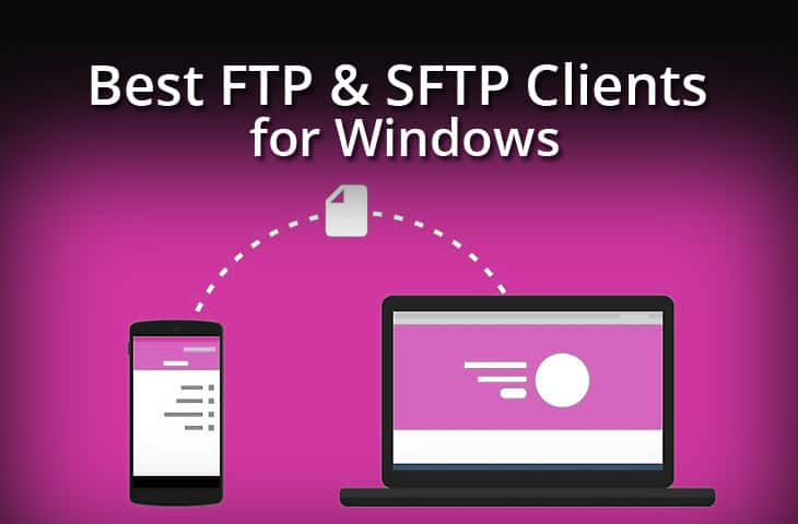 Best FTP, SFTP,SCP Clients for Windows