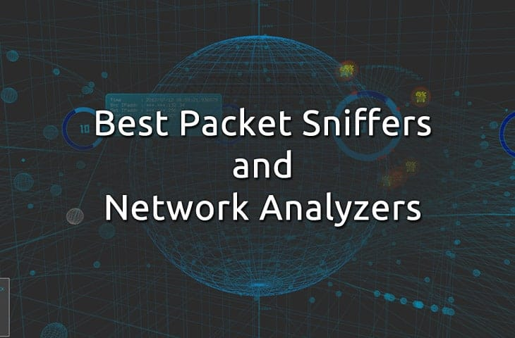 Best Free Packet Sniffers and Network Analyzers