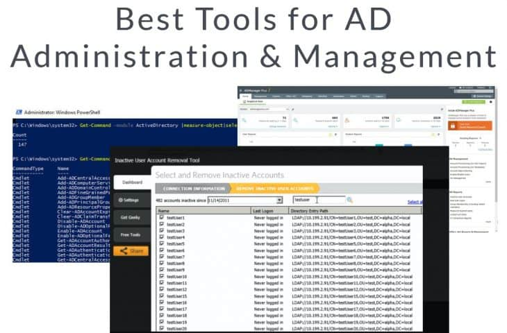Best Tools for Active Directory Administration and Management