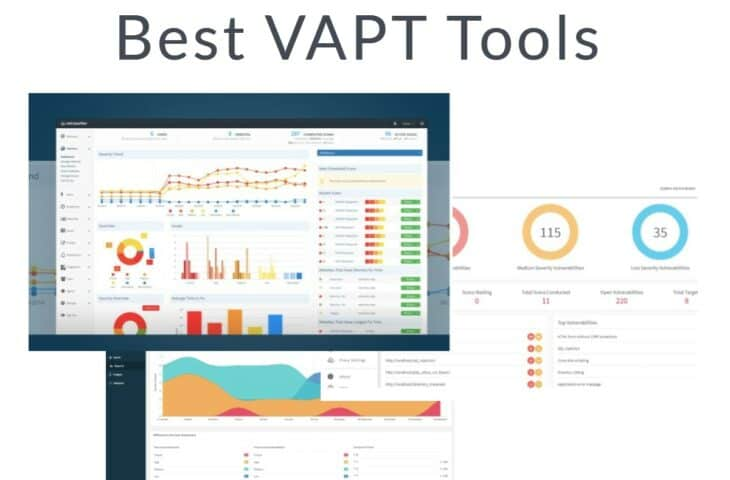 Best Vulnerability Assessment and Penetration Testing VAPT Tools