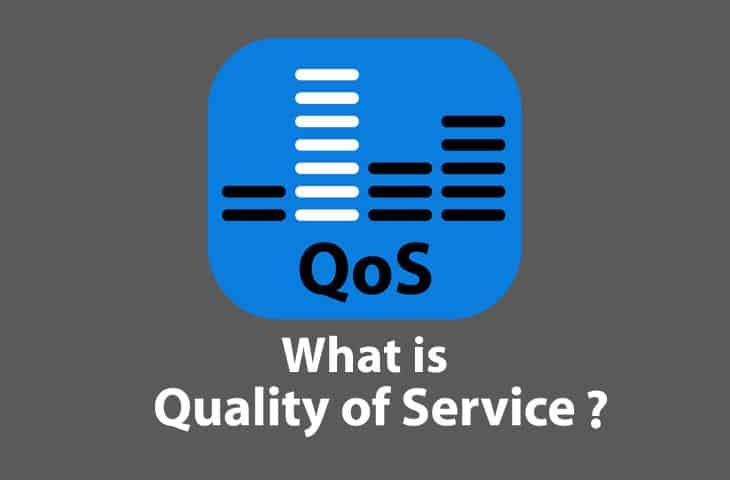 QoS – What is it ?