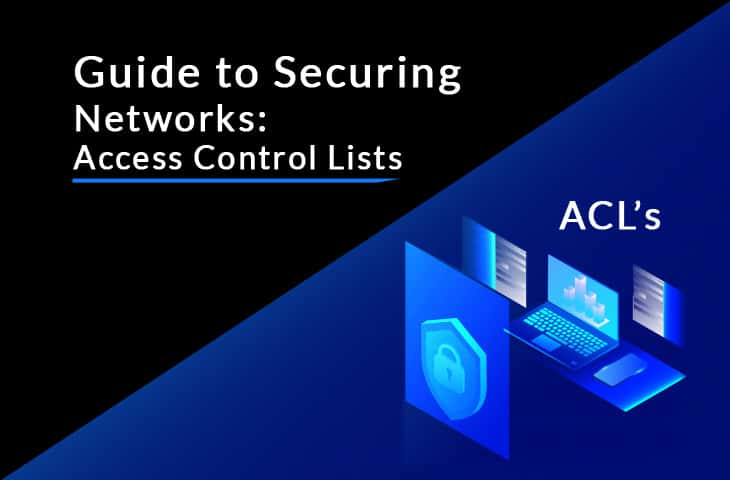 access control lists tutorial and guide