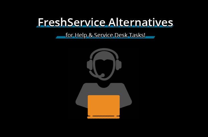 best freshservice alternatives