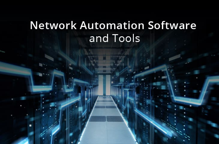 best network automation software and tools