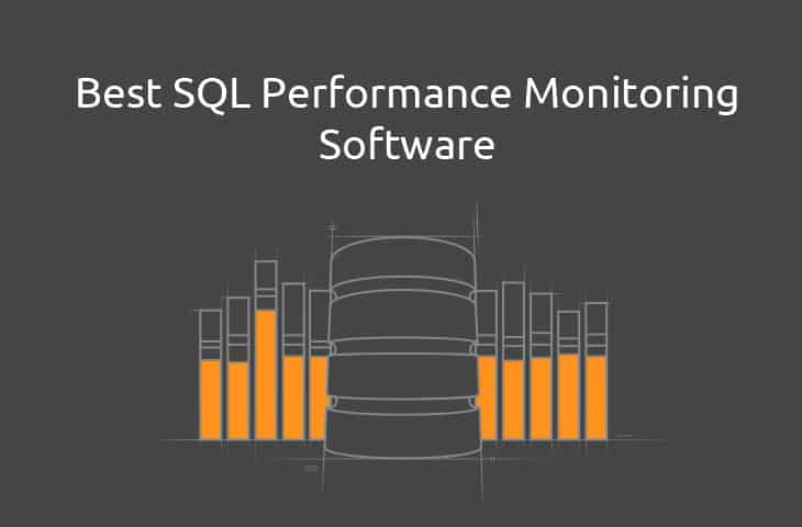 Best sql performance monitoring tools and Software
