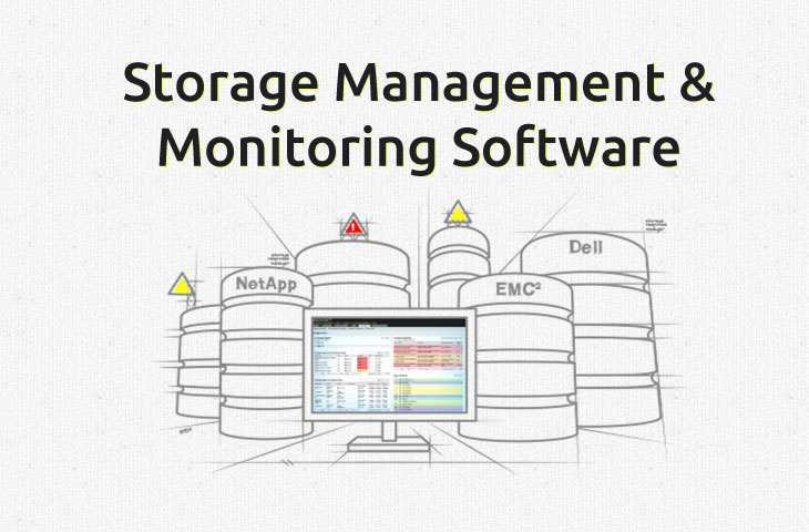 Best Storage Management Software for monitoring San and Nas Devices
