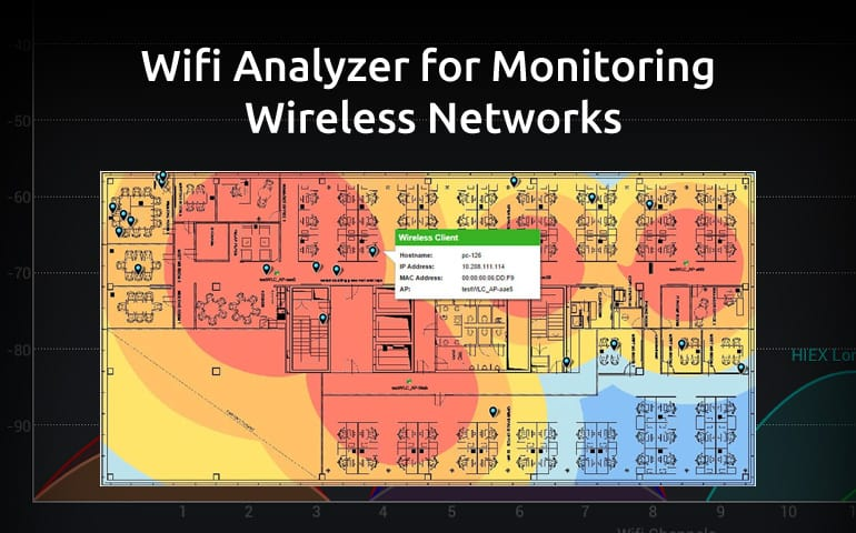 Best Wifi Analyzer Software For Monitoring Your Wireless Network Traffic
