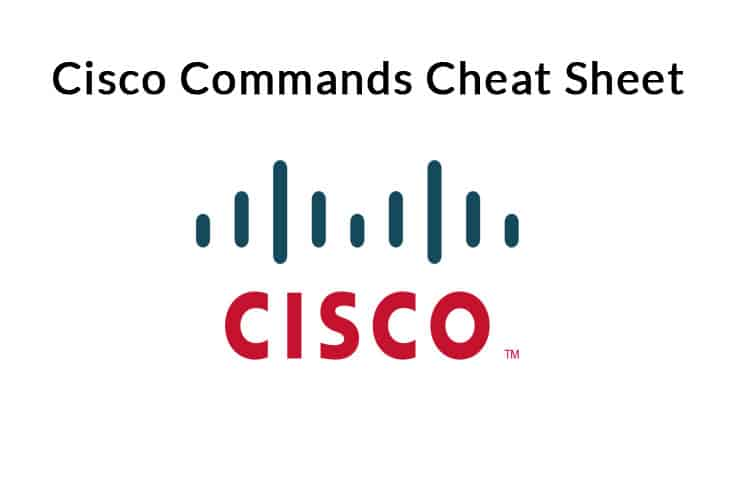 cisco commands cheat sheet tutorial and guide