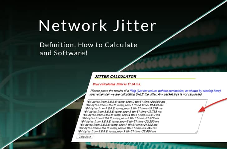 network jitter – What is it, Definition, How to Calculate and Software/Tools to Monitor it!