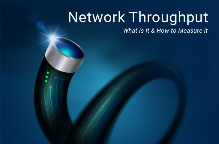 network throughput – definition, tutorial and how to optimize it