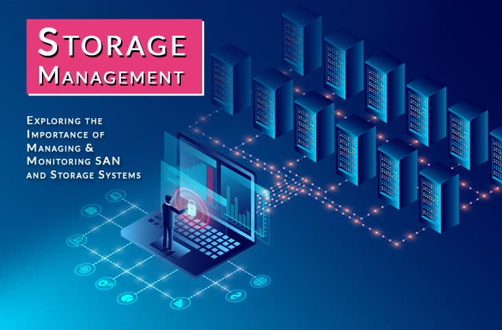 storage management – guide to Monitoring and Understanding SAN and Harddisk Monitoring/Management